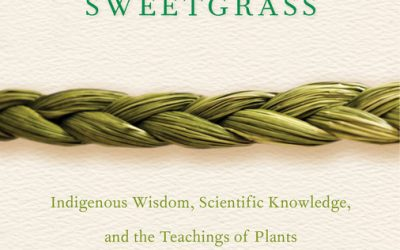 What We're Reading: Braiding Sweetgrass by Robin Wall Kimmerer
